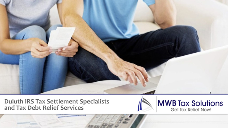 Duluth IRS Tax Settlement Specialists and Tax Debt Relief Services