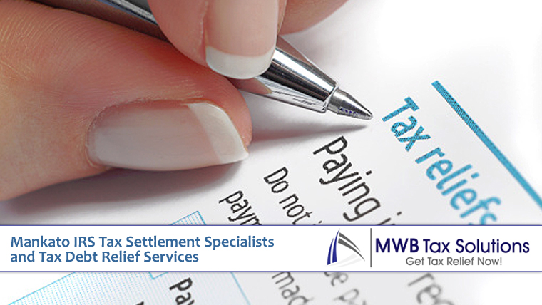 Mankato IRS Tax Settlement Specialists and Tax Debt Relief Services