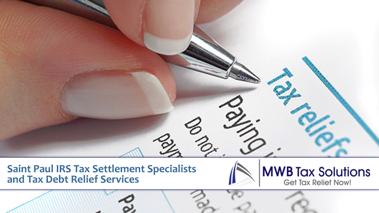 Saint Paul IRS Tax Settlement Specialists and Tax Debt Relief Services